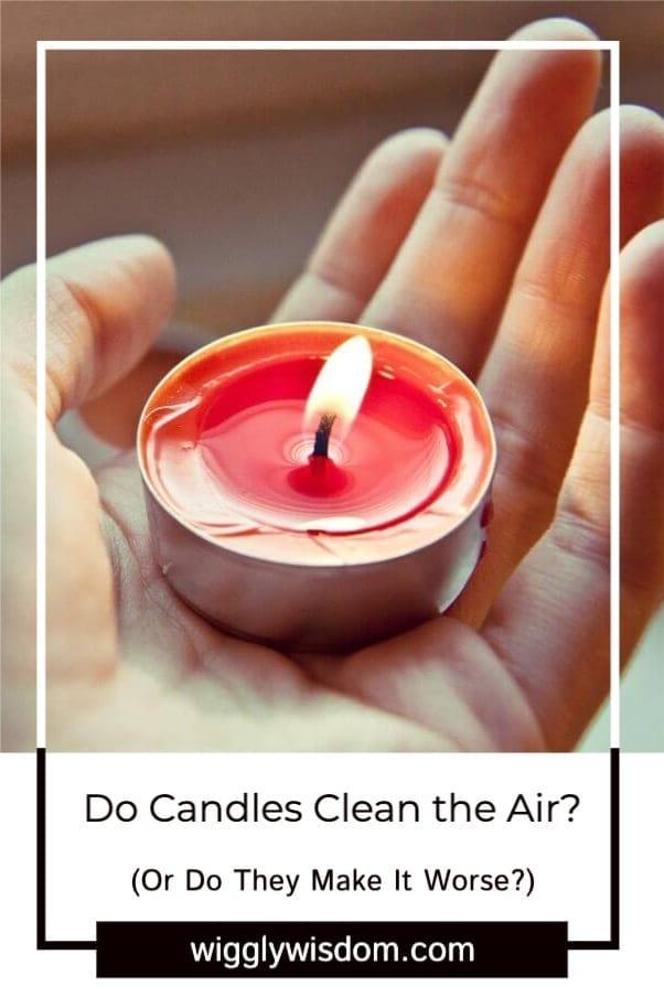 Do Candles Clean the Air?